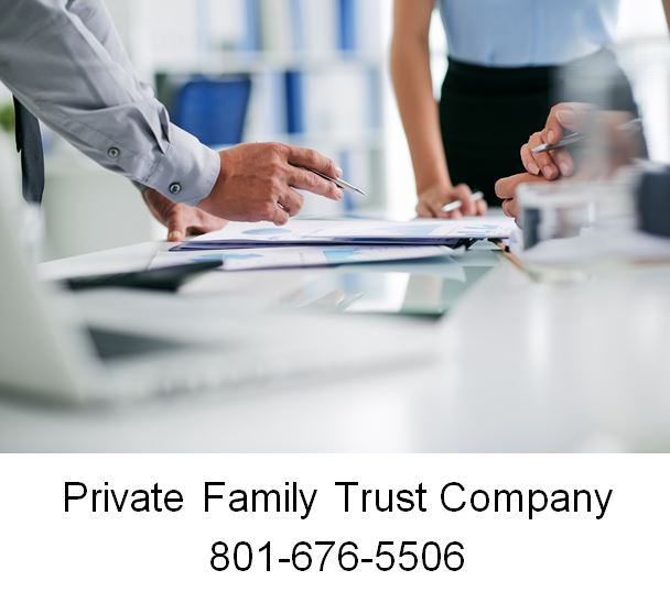 Private Family Trust Company