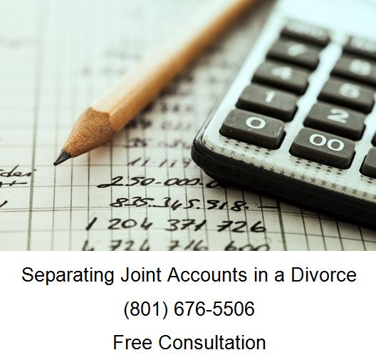 separating joint accounts in a divorce