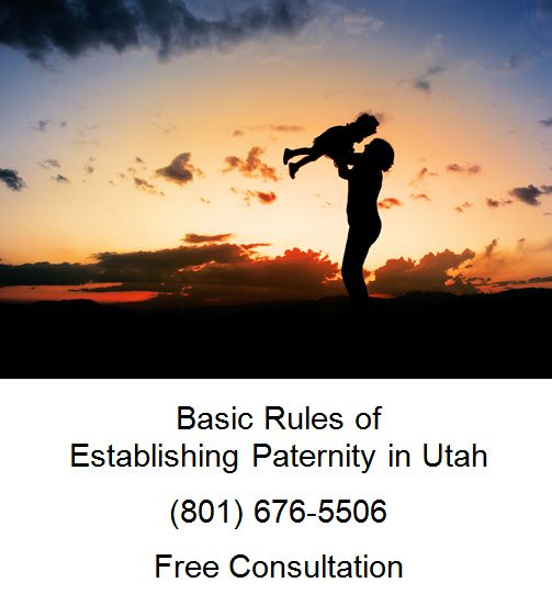 basic rules of establishing paternity in utah