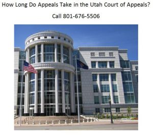 How long do appeals take in the Utah Court of Appeals
