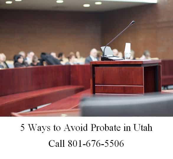 5 ways to avoid probate in utah