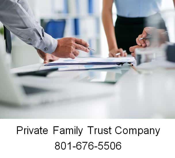 Private Family Trust Company