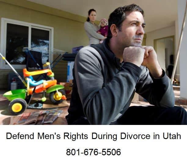 defend mens rights during divorce in utah
