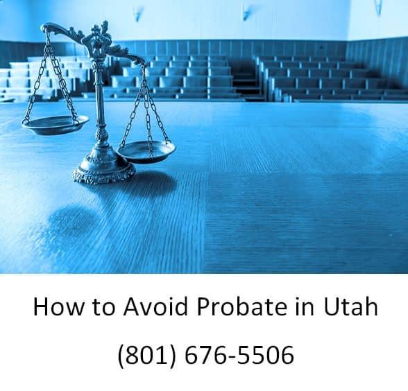 how to avoid probate in utah