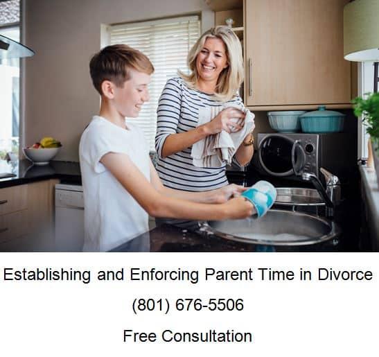 establishing and enforcing parent time in divorce
