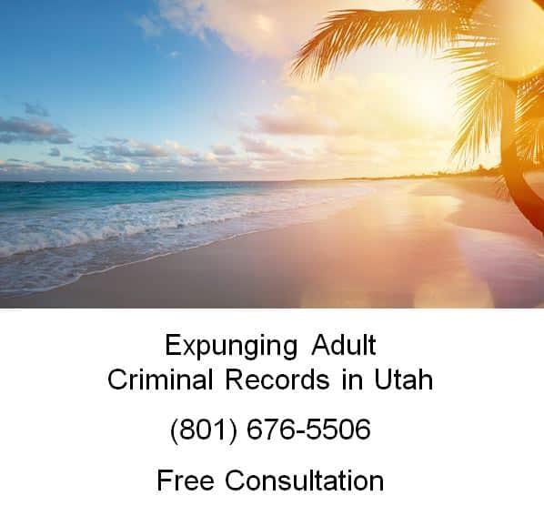 expunging adult criminal records in utah