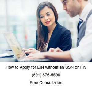 how to apply for EIN without an SSN or ITN