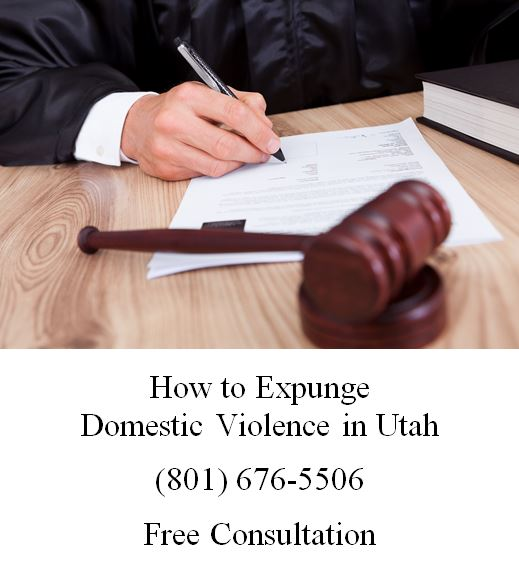 how to expunge domestic violence in utah