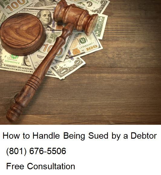 how to handle being sued by a debtor