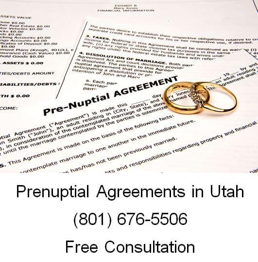 Prenuptial Agreements In Utah (801) 676-5506 Free Consultation