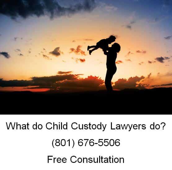 what do child custody lawyers do