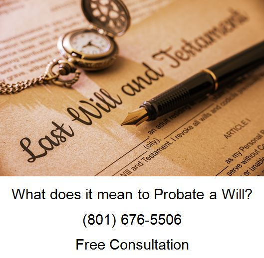 what does it mean to probate a will