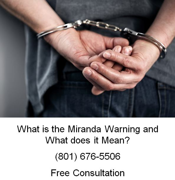 what is the miranda warning and what does it mean