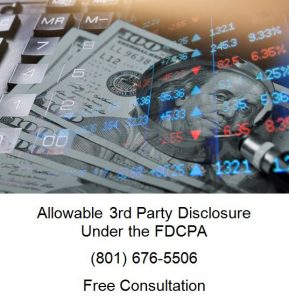 Allowable 3rd Party Disclosure Under the FDCPA