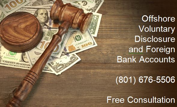 Offshore Voluntary Disclosure and Foreign Bank Accounts