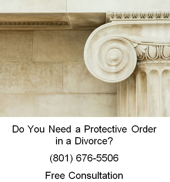 do you need a protective order in a divorce
