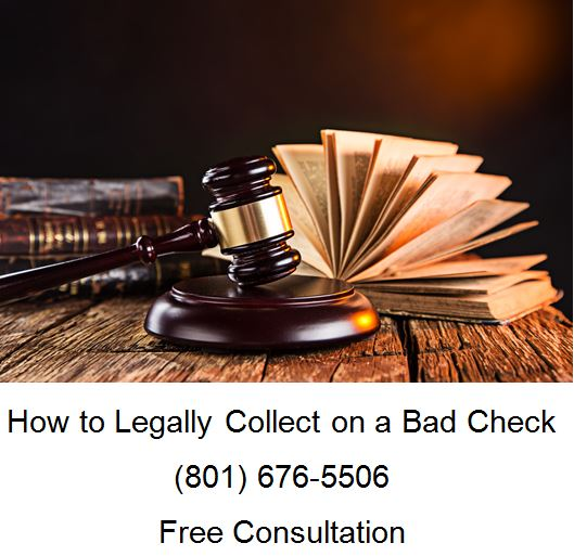 how to legally collect on a bad check