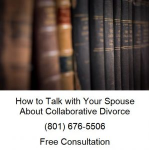 how to talk with your spouse about collaborative divorce