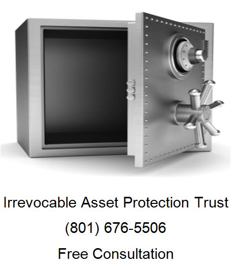 irrevocable asset protection trust
