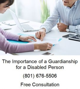 the importance of a guardianship for a disabled person