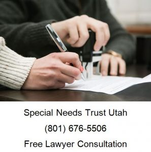 Special Needs Trusts in Salt Lake City