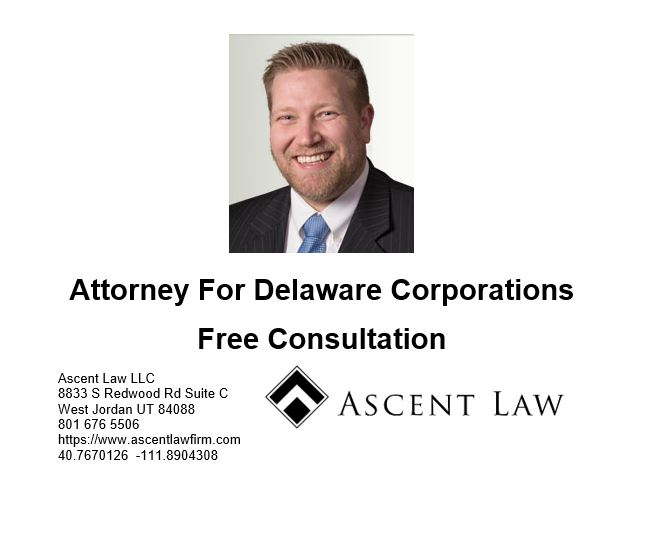 Attorney for Delaware Corporations