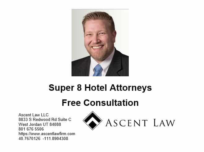 Super 8 Hotel Attorneys