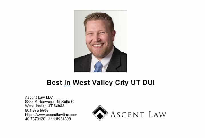 Best In West Valley City UT DUI